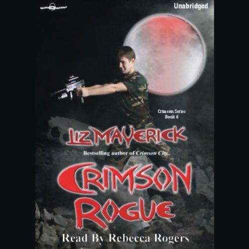 Crimson Rogue, Crimson Series, Book 6
