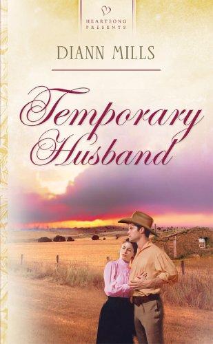 Temporary Husband (Nebraska Legacy Series #2) (Heartsong Presents #572) pdf epub