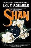 Shan, Eric Van Lustbader, 0345482298