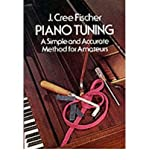 img - for [(Piano Tuning: A Simple and Accurate Method for Amateurs )] [Author: Jerry Cree Fischer] [Jun-1975] book / textbook / text book
