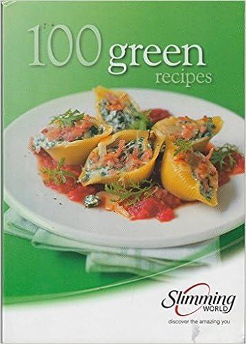 Slimming World 100 Green Recipes Amazoncouk Beverley