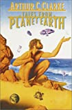 Tales from Planet Earth, Arthur C. Clarke, 0553348833
