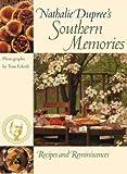 Nathalie Dupree's Southern Memories, Nathalie Dupree, 0820326011