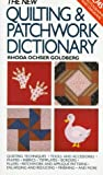 The New Quilting and Patchwork Dictionary, Rhoda Ochser Goldberg, 0517569655