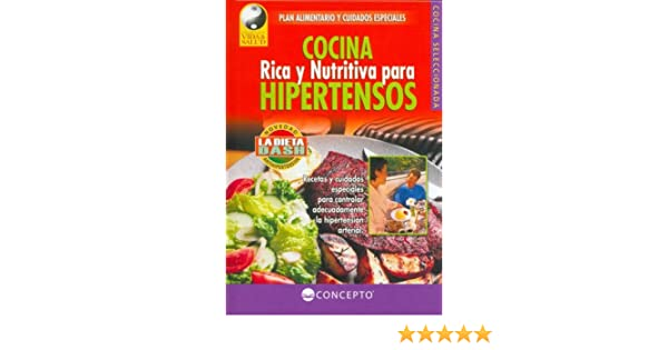 Cocina Para Hipertensos   Cocina Rica Y Nutritiva Para Hipertensos Vida Y Salud Life And