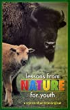 Lessons from Nature for Youth, Charles Williams, 0925279463