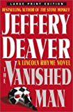 The Vanished Man, Jeffery Deaver, 0743246462