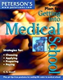 Game Plan for Getting into Medical School, Cathy S. Jewell and Peterson's Guides Staff, 0768903939
