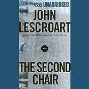 The Second Chair: A Dismas Hardy Novel | John Lescroart
