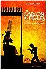 Le Garçon des figues et La Reine d'Egypte par Ocelot