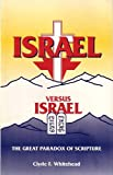 Israel vs. Israel, Clyde F. Whitehead, 0925591181