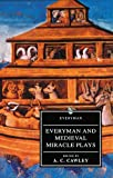 Everyman and Medieval Miracle Plays, A. C. Cawley, 046087280X
