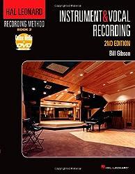 Hal Leonard Recording Method - Book 2: Instrument & Vocal Recording: Music Pro Guides