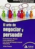 img - for El arte de persuadir y negociar book / textbook / text book
