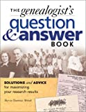 Genealogist's Question and Answer Book, Marcia Yannizze Melnyk, 1558705902