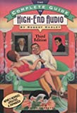 The Complete Guide to High-End Audio, Robert Harley, 096408497X