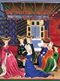 Women and Girls in the Middle Ages, Kay Eastwood, 0778713784