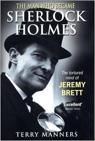 E-kirjat lataavat ilmaiseksi deutsch epubin The Man Who Became Sherlock Holmes: The Tortured Mind of Jeremy Brett 0753505363 PDF ePub MOBI