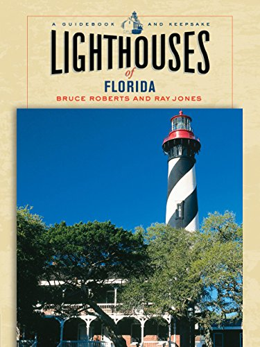 Lighthouses of Florida: A Guidebook and Keepsake (Lighthouse Series)