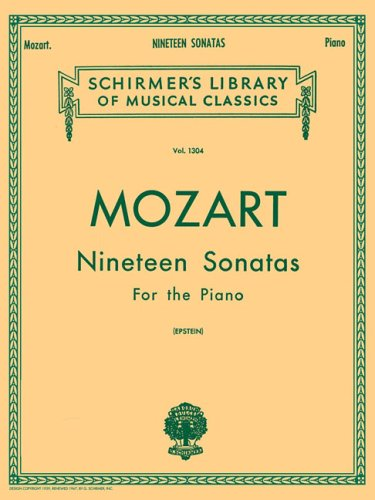 Mozart 19 Sonatas - Complete: Piano Solo (Schirmer's Library of Musical Classics, Vol. 1304) (Best Mozart Piano Pieces)
