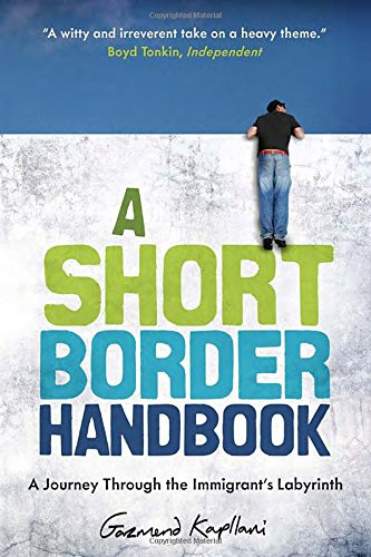 A Short Border Handbook: A Journey Through the Immigrant's Labyrinth