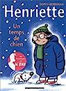 Henriette, tome 2 : Un temps de chien par Dupuy