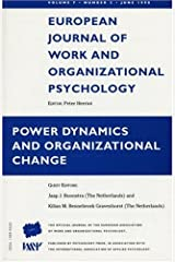 Power Dynamics and Organizational Change: A Special Issue of the European Journal of Work and Organizational Psychology (Special Issues of the ... of Work and Organizational Psychology) (v. 7) Paperback