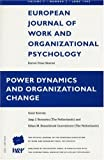 Power Dynamics and Organizational Change, Boonstra, Jaap J., 0863779573