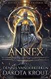 Annex: A Divine Dungeon Series (Artorian's Archives Book 3)
