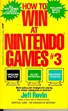 How to Win at Nintendo Games, No 3