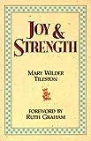 Joy and Strength, Mary Wilder Tileston, 0890660840
