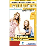 So Little Time 1: School's Cool