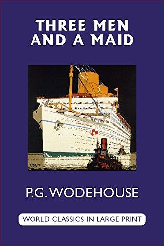 Three Men and a Maid (World Classics in Large Print, British Authors) pdf