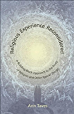 Religious Experience Reconsidered: A Building-Block Approach to the Study of Religion and Other Special Things