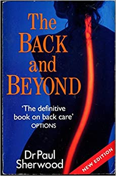 Book THE BACK AND BEYOND: HIDDEN EFFECTS OF BACK PROBLEMS ON YOUR HEALTH