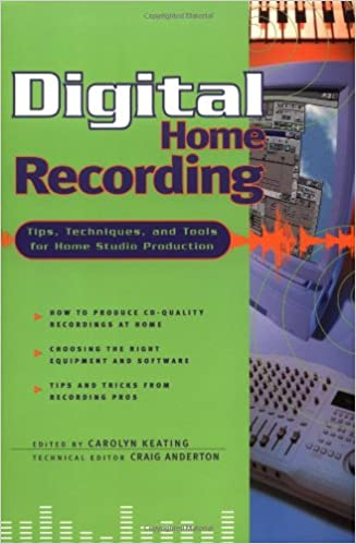 Amazon.com: Digital Home Recording - Tips, Techniques, and Tools for on songwriting tips, music recording, recording studio software, home design tips, home storage tips, home photography tips, home management tips, home audio tips, travel tips, home organization tips, home marketing tips, home inspection tips, home lighting tips, home network tips, home security tips, computer tips, piano lessons for beginners, recording vocals at home, home filing tips,