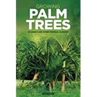 Growing Palm Trees: In Hawaii And Other Tropical Climates