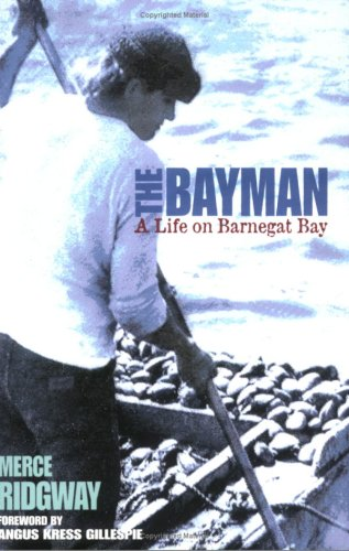 (The Bayman: A Life on Barnegat Bay)