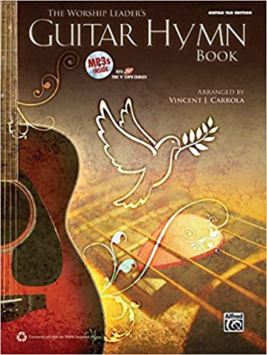 The Worship Leader's Guitar Hymn Book: Guitar Tab Edition