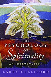 The Psychology of Spirituality: An Introduction