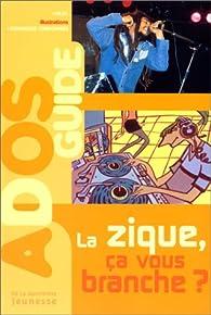 Book's Cover ofLa zique ça vous branche ?