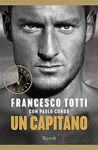 Un capitano (Vintage) por Francesco Totti
