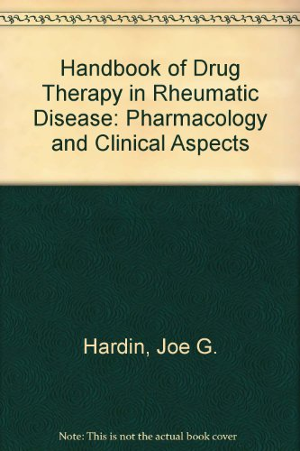 Handbook of Drug Therapy in Rheumatic Disease: Pharmacology and Clinical Aspects
