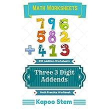 500 Addition Worksheets with Three 3-Digit Addends: Math Practice Workbook (500 Days Math Addition Series 8)