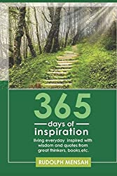 365 DAYS OF INSPIRATION: Living everyday inspired with wisdom and quotes from great thinkers, books, etc.