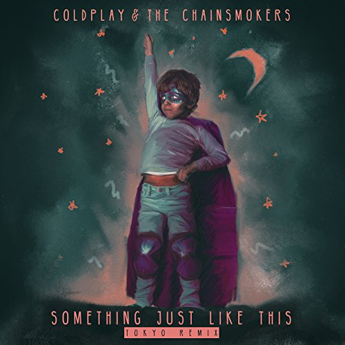 Coldplay - Something Just Like This (Tokyo Remix) [Single] (2017) [WEB FLAC] Download
