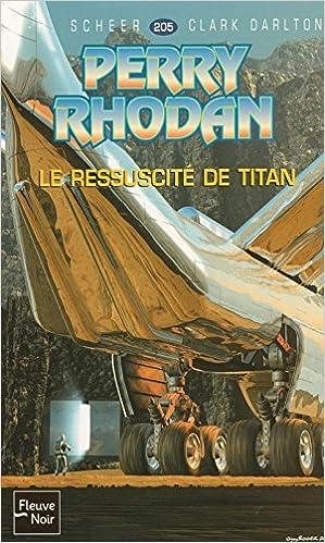 Download Le ressuscité de Titan - Perry Rhodan epub, pdf