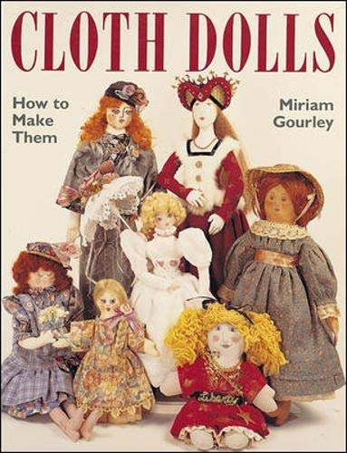 Cloth Dolls : How to Make Them