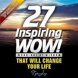 27 Inspiring Wordings of Wisdom