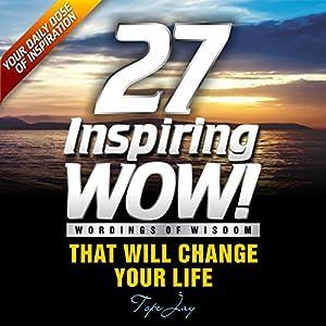 27 Inspiring Wordings of Wisdom Audiobook